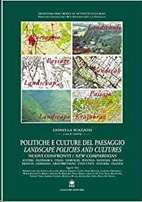 Politiche e culture del paesaggio Landscape policies and cultures
