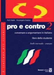 Pro e Contro 2 - Intermedio avanzato - studente