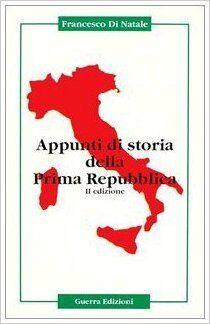 Appunti di storia della Prima Repubblica