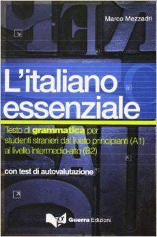 L'italiano essenziale (con test autoevaluativo)