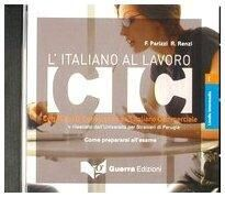 L'italiano al lavoro - Nivel intermedio (CD)