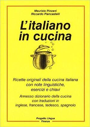 L'Italiano in cucina - Ricette con esercizi