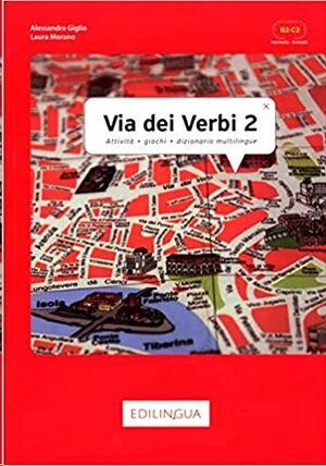 Via dei Verbi 2 B2 C2