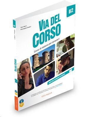 Via del Corso B2 – Libro dello studente de esercizi + 2CD + DVD