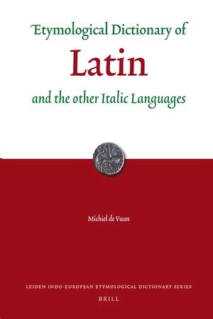 Etymological Dictionary of Latin and the other Italic Languages