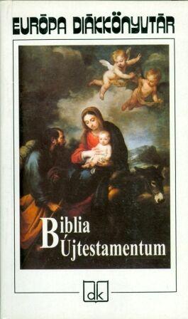 Biblia. Ujtestamentum