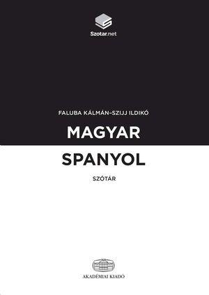 Magyar-Spanyol Szótár + online szótárcsomag / Diccionario Húngaro-Español