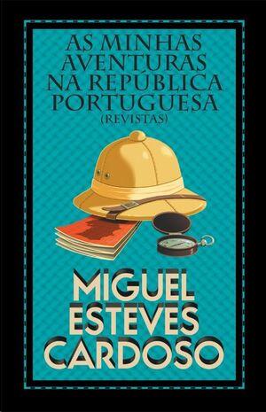 As Minhas Aventuras na República Portuguesa
