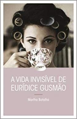 A Vida Invisivel de Euridice Gusmão