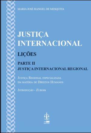 Justiça Internacional - Lições - Parte II Justiça Internacional Regional
