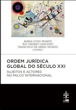 Ordem Jurídica Global do Século XXI