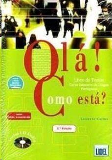 Olá! Como esta? (livro de textos+CD+livro de Act.+caderno de Voc.)