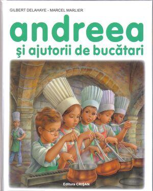 Andreea 8 - Si ajutorii de bucatari - 3-6 años