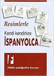 Resimlerle Kendi kendinize Ispanyolca -(para turcos)