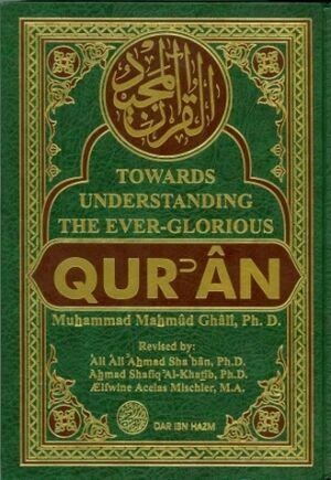 Towards understanding the ever-glorious Quran