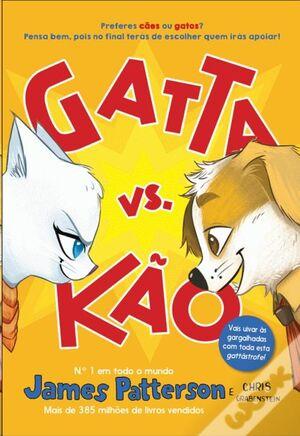Gatta vs Kão - Volume 1