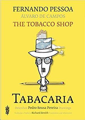 Tabacaria / The Tobacco Shop
