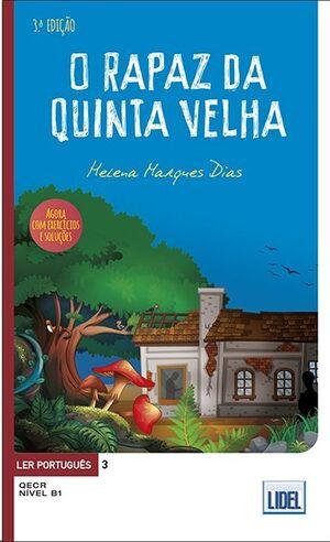 Ler Português 3 - O Rapaz da Quinta Velha B1
