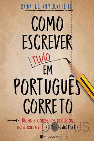 Como Escrever (Tudo) em Portugues Correto