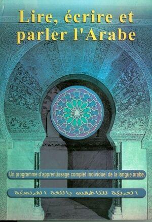 Lire, ecrire et parler l'arabe (bk+2cass)