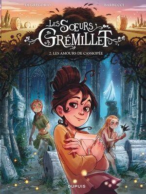Les soeurs Grémillet Tome 2 - Les amours de Cassiopée