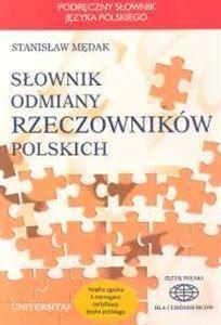 Slownik Odmiany Rzeczownikow Polskich