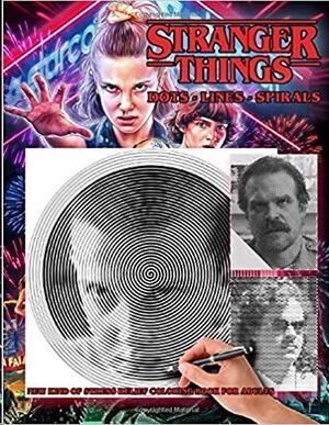 Stranger Things - Dots Lines Spirals Coloring Book