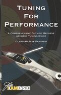 Tuning for Performance: