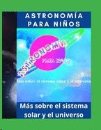 Astronomía para niños - Sistema solar - Universo y más sobre astronomía: