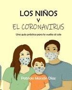Los niños y el coronavirus: Guía práctica para la vuelta al cole
